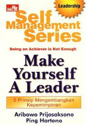 Cover Self Management Series: Make Yourself A Leader oleh