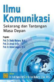 Ilmu Komunikasi: Sekarang dan Tantangan Masa Depan by Cover
