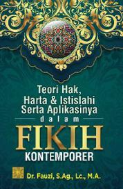 Teori hak, harta & isitilahi serta aplikasinya dalam fikih kontemporer by Cover