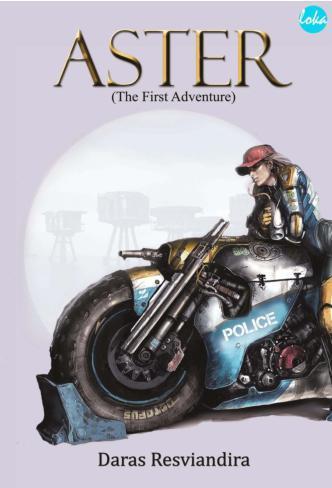 ASTER: The First Adventure by Daras Resviandira Digital Book
