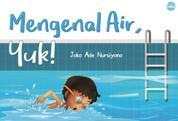 Cover Mengenal Air, Yuk oleh Joko Ade Nursiyono
