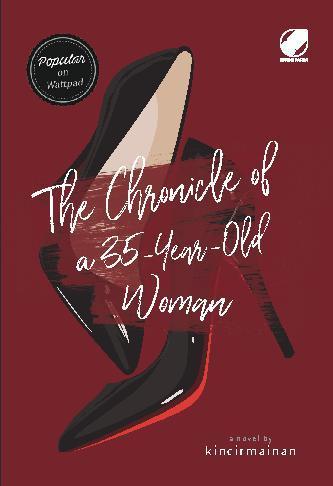 Buku Digital The Chronicle of a 35 Year Old Woman oleh Kincirmainan