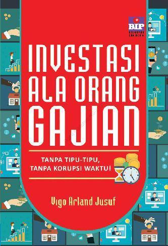 Buku Digital Investasi Ala Orang Gajian oleh Vigo Arland Jusuf