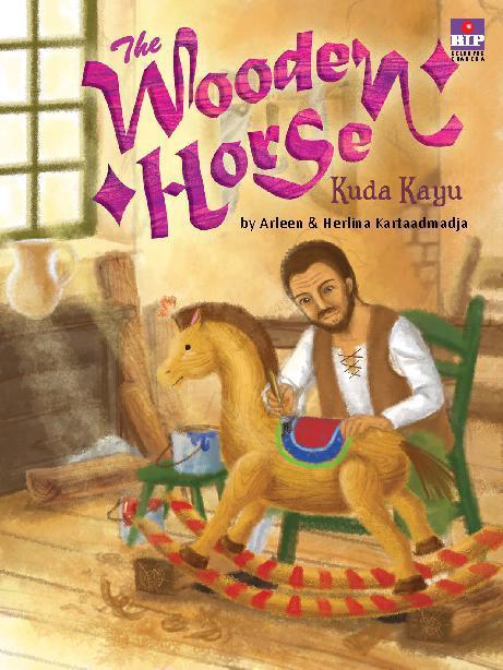 Buku Digital The Wooden Horse : Kuda Kayu (Bilingual Book) oleh Arleen A.