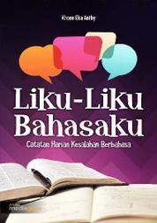 LIKU-LIKU BAHASAKU (Catatan Harian Kesalahan Berbahasa) by Cover