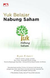 Cover Yuk Belajar Nabung Saham oleh Ryan Filbert Wijaya, S.Sn, ME.