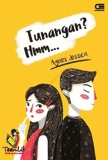 Teenlit: Tunangan? Hmm.. - Cover Baru by Agnes Jessica Digital Book