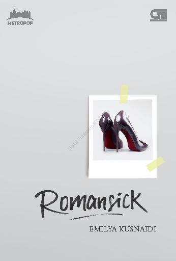 Buku Digital MetroPop: Romansick *Ket: Cetak ulang cover baru oleh Emilya Kusnaidi
