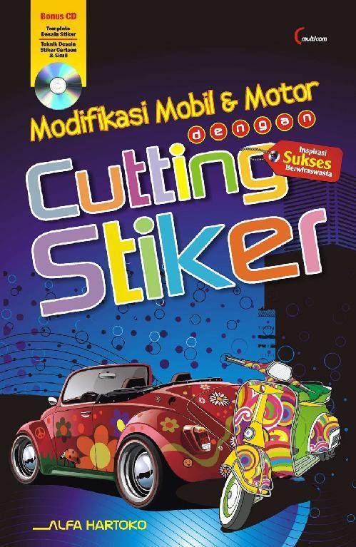 Buku Digital Modifikasi Mobil & Motor dengan Cutting Stiker oleh Alfa Hartoko