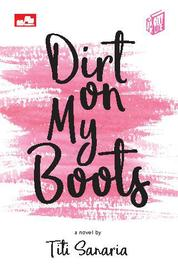 Cover CITY LITE: Dirt on My Boots oleh Titi Sanaria