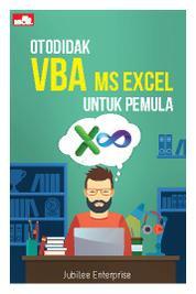 Cover Otodidak VBA MS Excel untuk Pemula oleh