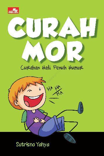 Buku Digital CURAHMOR: Curahan Hati Penuh Humor oleh Sutrisno Yahya