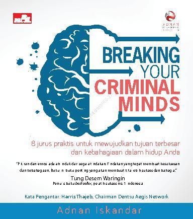 Buku Digital Breaking Your Criminal Minds oleh Adnan Iskandar