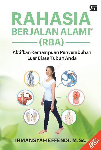 Rahasia Berjalan Alami (ed. Revisi) by Irmansyah Effendi Digital Book
