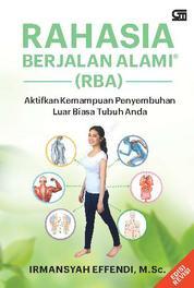 Cover Rahasia Berjalan Alami (ed. Revisi) oleh Irmansyah Effendi