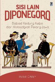 Cover Sisi Lain Diponegoro oleh Peter Carey