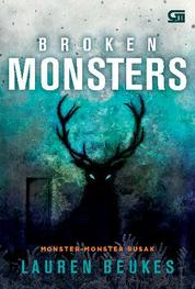 Cover Monster-Monster Rusak (Broken Monsters) oleh Lauren Beukes
