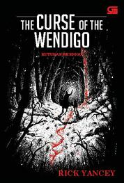 Cover The Monstrumologist#2: Kutukan Wendigo (The Curse of the Wendigo) oleh Rick Yancey