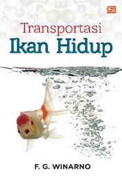 Transportasi Ikan Hidup by F. G. Winarno Cover