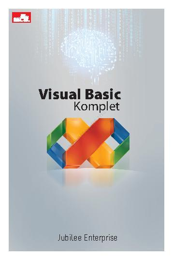 Buku Digital Visual Basic Komplet oleh Jubilee Enterprise
