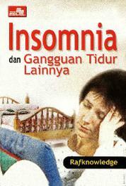 Cover Insomnia & Gangguan Tidur Lainnya oleh Raf Knowledge