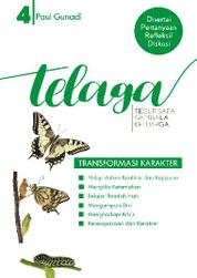 Telaga 4 - Transformasi Karakter by Paul Gunadi Cover