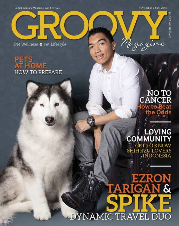 GROOVY MAGAZINE (Pet Wellness & Pet Lifestyle) Digital Magazine ED 13 April 2018