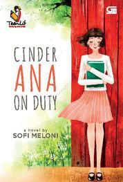 Cover TeenLit: Cinder Ana on Duty oleh Sofi Meloni
