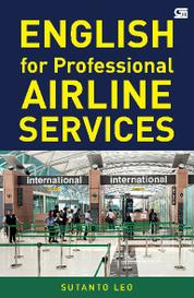Cover English for Professional Airline Services oleh Sutanto Leo