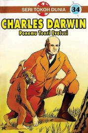 Cover Seri Tokoh Dunia 34: Charles Darwin (Penemu Teori Evolusi) oleh