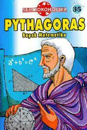 Cover Seri Tokoh Dunia 35: Pythagoras (Bapak Matematika) oleh