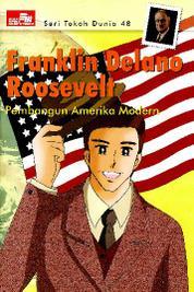 Cover Seri Tokoh Dunia 48: Franklin Delano Roosevelt (Pembangun Amerika Serikat) oleh