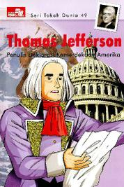 Cover Seri Tokoh Dunia 49: Thomas Jefferson (Penulis Deklarasi Kemerdekaan Amerika) oleh