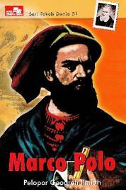 Cover Seri Tokoh Dunia 51: Marco Polo (Pelopor Geografic) oleh