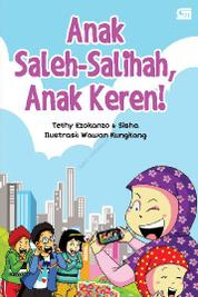 Anak Saleh-Salihah, Anak Keren! by Tethy Ezokanzo & Sisha Cover