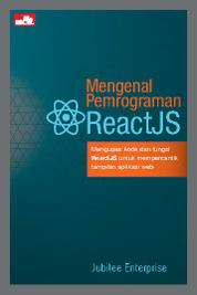 Mengenal Pemrograman ReactJS by Jubilee Enterprise Cover