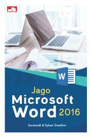Jago Microsoft Word 2016 by Sarwandi & Cyber Creative Cover