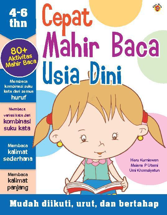 Cepat Mahir Baca Usia Dini by Heru Kurniawan, Meiana Prihandayani Utami Digital Book