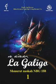 La Galigo 1 by Rtna Kencana Colliq Puji Arung Pancana Toa Cover