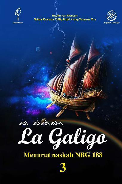 Buku Digital La Galigo 3 oleh Rtna Kencana Colliq Puji Arung Pancana Toa