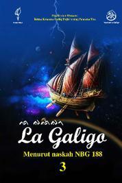 Cover La Galigo 3 oleh Rtna Kencana Colliq Puji Arung Pancana Toa