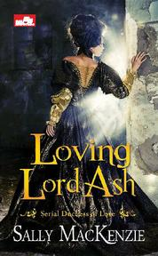 Hr: Loving Lord Ash by Sally MacKenzie Cover