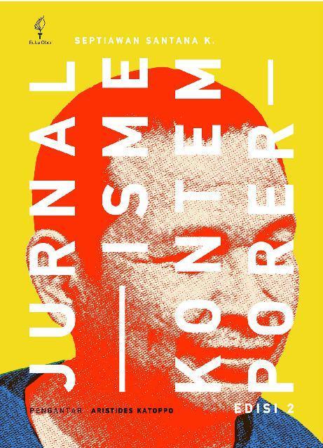 Buku Digital Jurnalisme Kontemporer Edisi Kedua oleh Septiawan Santana K.