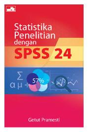Statistika Penelitian Dengan SPSS 24 by Getut Pramesti Cover