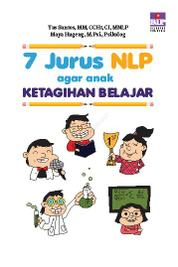 7 Jurus NLP Agar Anak Ketagihan Belajar by Maya Hugeng & Yus Santos Cover