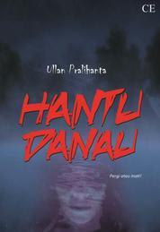 Cover Hantu Danau oleh Ullan Pralihanta