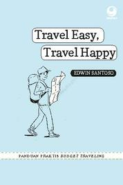 Cover Travel Easy, Travel Happy oleh Edwin Santoso, S.E., CFP