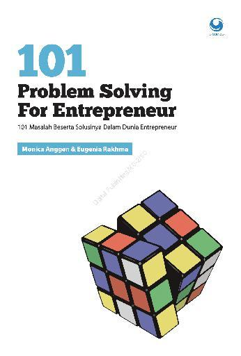 Buku Digital 101 Problem Solving for Entrepreneur oleh Monica Anggen & Eugenia Rakhma