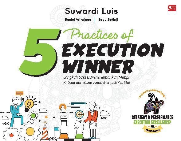 Buku Digital 5 Practices of Execution Winner oleh Suwardi Luis