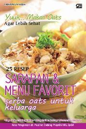 25 Resep Sarapan & Menu Favorit Serba Oats untuk Keluarga by Fajar Ayuningsih Cover